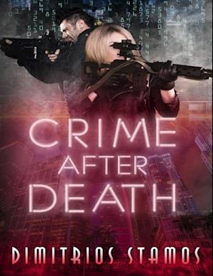 Crime After Death af Dimitrios Stamos