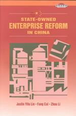 State-Owned Enterprise Reform in China af Fang Cai, Justin Yifu Lin, Zhou Li