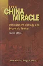 The China Miracle af Justin Yifu Lin, Zhou Li, Fang Cai