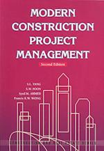 Modern Construction Project Management 2e