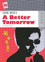 John Woo's A Better Tomorrow af Karen Fang