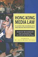Hong Kong Media Law af Doreen Weisenhaus