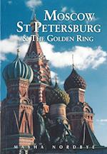 Moscow St. Petersburg & the Golden Ring