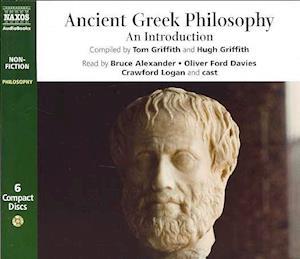 Lydbog, CD Ancient Greek Philosophy af Tom Griffith, Oliver Ford Davies, Crawford Logan
