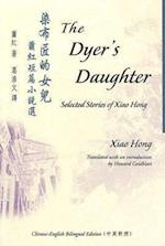 The Dyer's Daughter af Hong Xiao