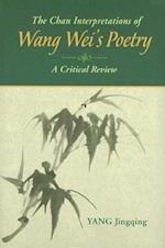 The Chan Interpretations of Wang Wei's Poetry