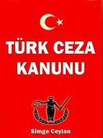 Turk Ceza Kanunu af Simge Ceylan