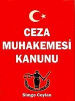 Ceza Muhakemesi Kanunu af Simge Ceylan