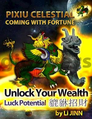 Pi Xiu Celestial  Coming  with Fortune af Li Jinn