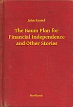Baum Plan for Financial Independence and Other Stories af John Kessel