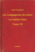 Les Compagnons du tresor - Les Habits Noirs - Tome VII