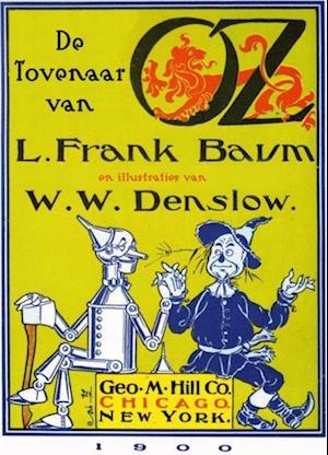 De tovenaar van Oz af Lyman Frank Baum