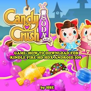 Candy Crush Soda Saga: Strategies, Tricks, & Tips