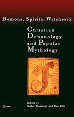 Christian Demonology and Popular Mythology (Demons, Spirits, Witches S, nr. 2)