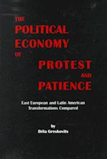 The Political Economy of Protest and Patience