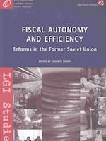 Fiscal Autonomy and Efficiency (Local Government Initiative Fellowship Studies Series)