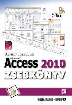 Access 2010 af Bartfai Barnabas
