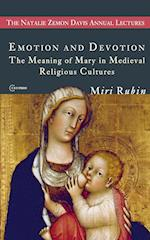 Emotion and Devotion (Natalie Zemon Davies Annual Lecture Series, nr. 2)