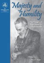 Majesty and Humility (The Rabbi Soloveitchik Library)