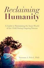 Reclaiming Humanity