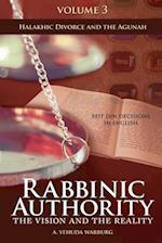 Rabbinic Authority, Volume 3