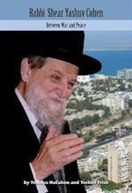 Rabbi Shear Yashuv Cohen (Modern Jewish Lives)