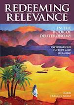 Redeeming Relevance in the Book of Deuteronomy (Redeeming Relevance)