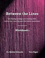 Between the Lines- Workbook 1