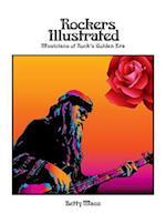 Rockers Illustrated: Musicians of Rock's Golden Era