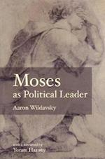 Moses as Political Leader af Yoram Hazony, Aaron Wildavsky