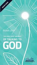The How, What and Why of Talking to God af Rivka Levy