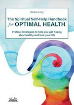 The Spiritual Self-Help Handbook for Optimal Health af Rivka Levy