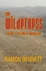 The Wilderness af Rev Ramon P. Bennett Ph. D., Ramon Bennett