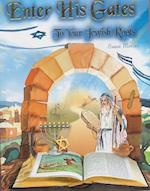 Enter His Gates to Our Jewish Roots