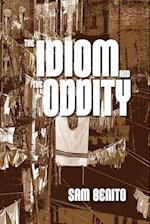 The Idiom and the Oddity af Sam Benito