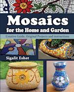Mosaics for the Home and Garden (Art and Crafts Book, nr. 1)