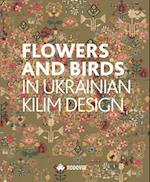 Flowers and Birds in Ukrainian Kilim Designs