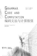 Grammar, Code and Computation