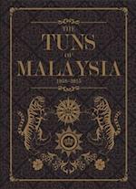 The Tuns of Malaysia