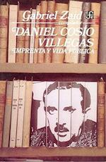 Daniel Cosio Villegas af Daniel Cosio Villegas, Mariano Azuela, Gabriel Zaid