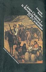Lazaro Cardenas y La Revolucion Mexicana II