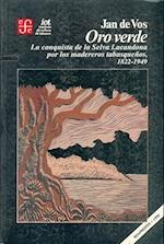 Oro Verde af Jan De Vos, Arthur J. Rubel