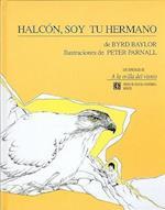 Halcon, Soy Tu Hermano = Hawk, I'm Your Brother af Byrd Baylor