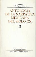 Antologia de La Narrativa Mexicana del Siglo XX, II af Christopher Dominguez Michael