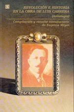 Revolucin E Historia En La Obra de Luis Cabrera af Eugenia Meyer, Rene Aviles Fabila