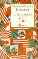 Entendiendo El TLC