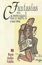 Fantas-As En Carrusel (1969-1994) af Ren' Avil's Fabila, Rene Aviles Fabila
