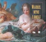 Mujeres, Mitos y Diosas (Women, Myths and Goddesses)