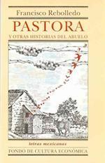 Pastora y Otras Historias del Abuelo