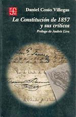 La Constitucion de 1857 y Sus Criticos af Daniel Cosio Villegas, Eraclio Zepeda